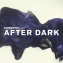 Late Nigh Tales Presents: After Dark