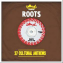Island Records Presents Roots