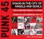 Punk 45: Chaos in the City of Angels and Devils - Hollywood From X To Zero and Hardcore on the Beaches: Punk in Los Angeles 1977-81